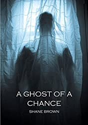 A Ghost of a Chance (English Edition)