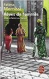 r?ves de femmes une enfance au harem de fatima mernissi ruth ward illustrations claudine richetin traduction 1998