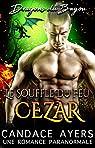 Dragons du Bayou, tome 2 : Cezar par Ayers