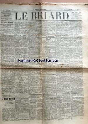 BRIARD (LE) [No 98] du 19/12/1896 - LE DANGER ALLEMAND - LA RUINE DE COMMERCE FRANCAIS A L'ETRANGER - NOUS APPELONS L'ATTENTION DE NOS LECTEURS SUR L'ARTICLE SUIVANT - CHRONIQUE BRIARDE PAR GEROME - MELUN - MELUN - EVRY-LES-CHATEAUX - POLICE CORRECTIONNELLE DE MELUN - ORGENOY - SEINE PORT - TOURNAN - SAINTE-ASSISE - COULOMMIERS - MORT DE M. CLAVE-BERTRAND - LE CONCOURS DE MUSIQUE - COULOMMIERS - AGRESSION DU BOIS DES PLIS - LA FERTE-GAUCHER - LA FILLE MAUDITE