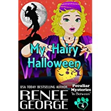 My Hairy Halloween: In Between (Peculiar Mysteries Book 4)
