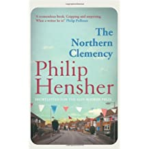 The Northern Clemency by Philip Hensher (2012-03-29)