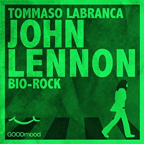 John Lennon. Bio Rock  Audiolibri