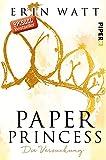 Paper Princess: Die Versuchung (Paper-Reihe, Band 1) von Erin Watt