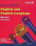 Edexcel GCSE English and English Language Access Student Book (Edexcel GCSE English 2010)