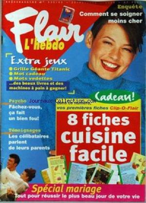 FLAIR L'HEBDO [No 535] du 22/01/1998 - COMMENT SE SOIGNER MOINS CHER - JEUX - FACHEZ-VOUS CA FAIT U BIEN FOU - CUISINE - LES CELIBATAIRES PARLENT DE LEURS PARENTS - SPECIAL MARIAGE.