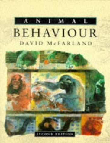 Animal Behaviour: Psychobiology, Ethology and Evolution 2nd (second) Edition by McFarland, Dr David published by Longman (1993)