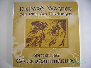 "Dritter Tag des Bühnenfestspiels ""Der Ring des Nibelungen"": Götterdämmerung (4er Box)"