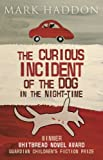 The Curious Incident of the Dog in the Night-Time - Children's Edition by Mark Haddon (2004-04-01) - Red Fox - 01/04/2004