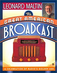 The Great American Broadcast by Leonard Maltin (2000-11-01)