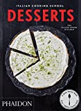Italian Cooking School: Desserts by The Silver Spoon Kitchen (2015-10-12)