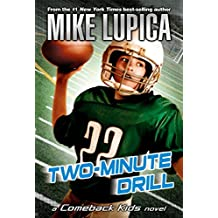 Two-Minute Drill (Comeback Kids Novels (Paperback))