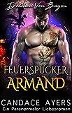 Feuerspucker Armand (Drachen Von Bayou 5)