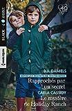 Rapprochés par un secret - Le mystère de Holiday Ranch (Les secrets de Whitehorse t. 1)