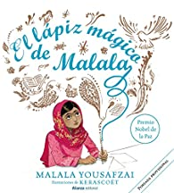 El lápiz mágico de Malala par Malala Yousafzai