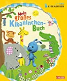 Mein großes Kikaninchen-Buch