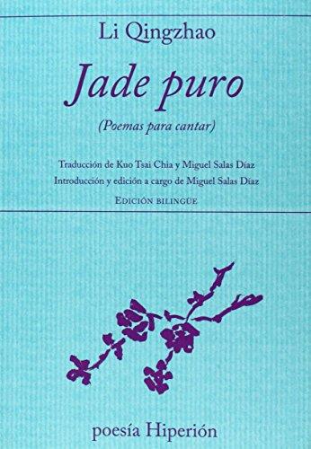 Jade Puro (Poemas Para Cantar) (Poesía Hiperión)