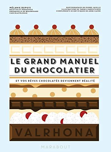 Le grand manuel du chocolatier par Mélanie Dupuis