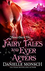 Fairy Tales and Ever Afters: Books One and Two (Fairy Tales & Ever Afters) (English Edition)