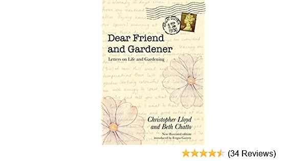 Dear Friend and Gardener: Letters on Life and Gardening: Amazon co
