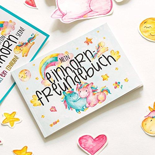 Mein Einhorn Freundebuch - Ein witziges Erinnerungsalbum zum Eintragen für alle Freunde und Einhorn Fans mit viel Glitzer und Deinem eigenen Einhorn Namen