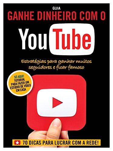 Guia Ganhe Dinheiro com o YouTube ed.02 (Portuguese Edition) de [On