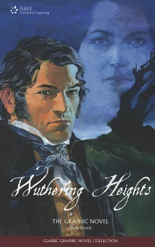 Wuthering Heights: The Graphic Novel (Classic Graphic Novel Collections)