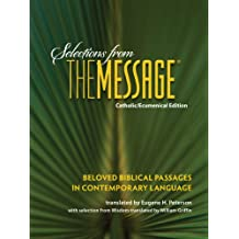Selections from The Message: Catholic/Ecumenical Version
