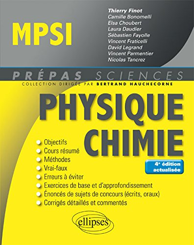 Physique-Chimie MPSI - 4e dition actualise