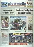 NICE MATIN [No 20349] du 07/12/2003 - VASTE TRAFIC ENTRE LA COTE D'AZUR ET PARIS - UN RESEAU D'ANTIQUAIRES ESCROCS A CANNES - MISS MONDE EST IRLANDAISE - SKI - OUVERTURE ENSOLEILLEE - LES SPORTS - LE SALON NAUTIQUE - VOILE ISLAMIQUE - UNE LOI ET APRES PAR BENAMOU...
