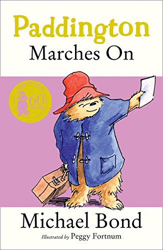 Paddington Marches On por Michael Bond