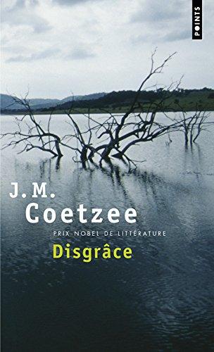 Disgrâce par John Maxwell Coetzee