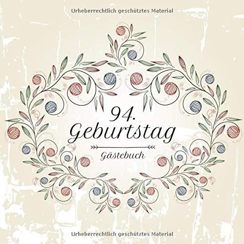 94. Geburtstag Gästebuch: Motiv Vintage No. 1 | Zum Ausfüllen | Für bis zu 40 Gäste | Geschenkidee