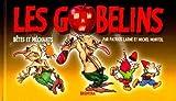 Les Gobelins bêtes et méchants de Patrick Larme (1 juillet 2000) Album