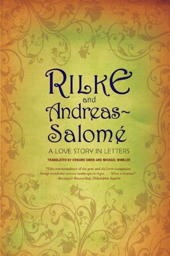 Rilke and Andreas-Salom??: A Love Story in Letters by Rainer Maria Rilke (2008-06-17)