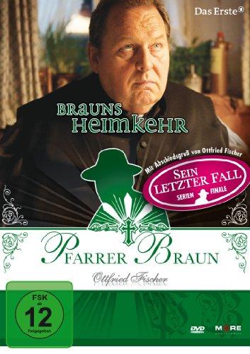 Pfarrer Braun: Brauns Heimkehr
