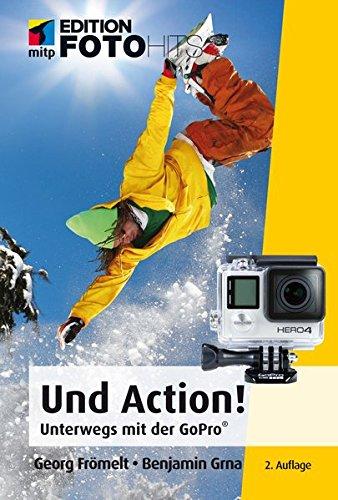 und-action-mitp-edition-fotohits-unterwegs-mit-der-gopror-kamera