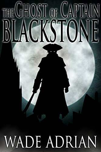 The Ghost of Captain Blackstone