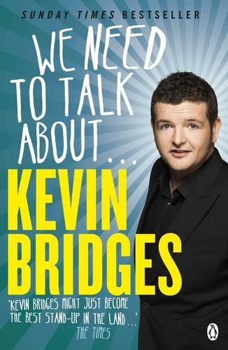 We Need to Talk About . . . Kevin Bridges by Bridges, Kevin (June 4, 2015) Paperback