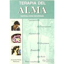 Terapia Del Alma.Particula Divina Recuperada (Divulgacion) de Graciela Perez Martinez (30 jun 2009) Tapa blanda