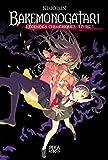 Bakemonogatari - Livre 1