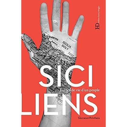 Les Siciliens (Lignes de vie d'un peuple)