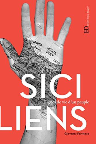 Les Siciliens (LIGNES DE VIE) par Giovanni Privitera