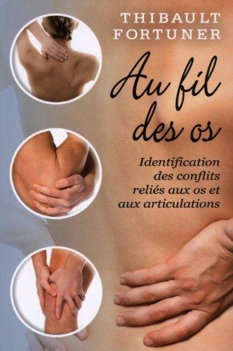 Au fil des os - Identification des conflits reliés aux os et aux articulations