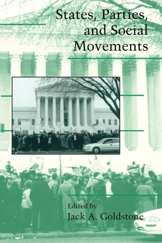 States, Parties, and Social Movements (Cambridge Studies in Contentious Politics) by Jack A. Goldstone (2003-05-15)