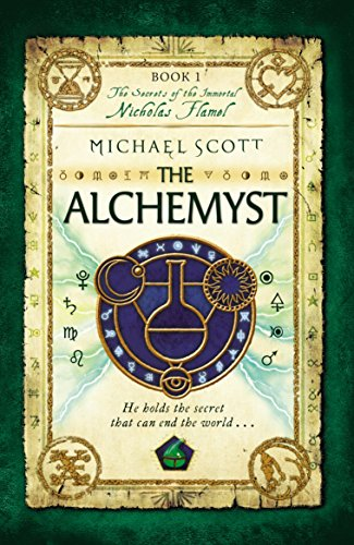The Alchemyst: Book 1 (The Secrets of the Immortal Nicholas Flamel)