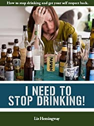 I Need To Stop Drinking! (English Edition)