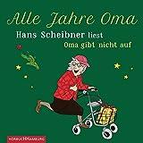 Alle Jahre Oma: Hans Scheibner liest