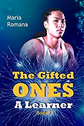 The Gifted Ones: A Learner (Book 2)