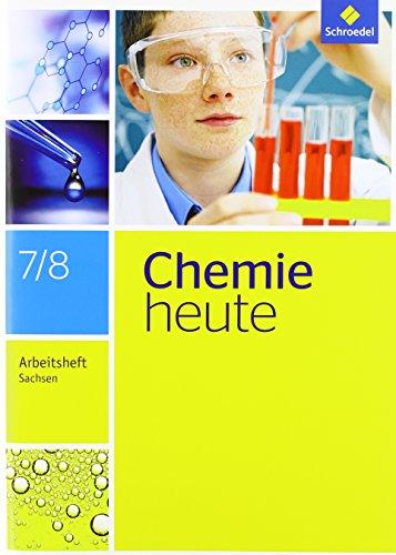 Chemie heute SI - Ausgabe 2013 für Sachsen: Arbeitsheft 7 / 8